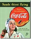 COKE Sends Thirst Flying tin signs