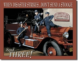 Stooges Fire Dept. tin signs