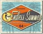 Endless Summer - Genuine tin signs