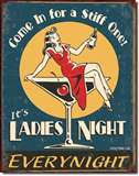 Moore - Ladies Night tin signs