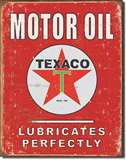Texaco - Lubricates Perfectly tin signs