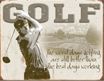 Golf - Best Days Tin Signs