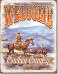 Welcome - Cowboy Country Tin Signs
