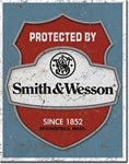 Smith & Wesson - Protected By Tin Signs