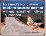 Chicken's Motives