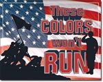 These Colors Won't Run