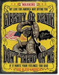 Don't Tread On Me - Warning