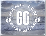Hang Ten - 60th