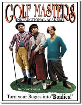 Stooges - Golf Masters tin signs