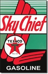 Texaco - Sky Chief tin signs