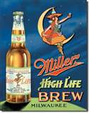 Miller High Life Brew tin signs