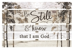 Skid Sign - Be Still & I Know That I Am God