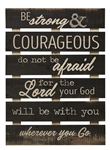 Skid Sign - Be Strong & Courageous