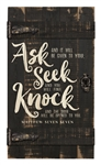 Barn Door- Ask seek knock