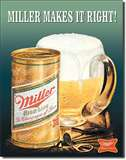 Miller Makes it Right tin signs