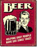 Beer - Ugly People tin signs