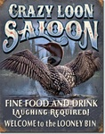 Crazy Loon Saloon Tin Signs
