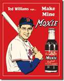 Ted's Moxie tin signs