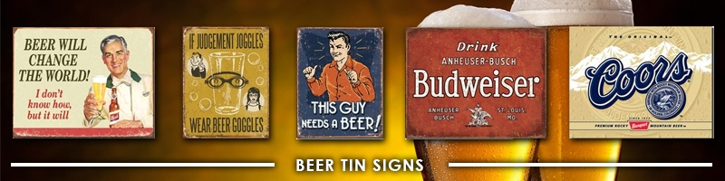 Beer Tin Signs Wholesale - Find a Beer Sign: Coors, Miller, Budweiser